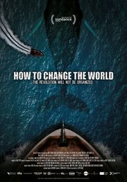 Watch Movie How To Change The World