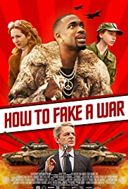 Watch Movie How to Fake a War