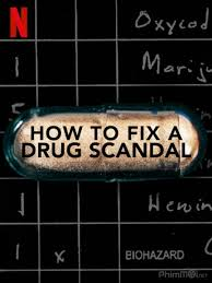 Watch Movie How to Fix a Drug Scandal - Season 1