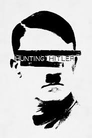 Watch Movie Hunting Hitler - Season 3