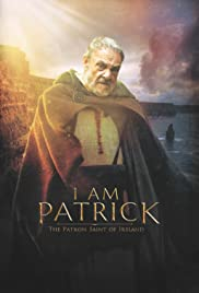 Watch Movie I Am Patrick: The Patron Saint of Ireland