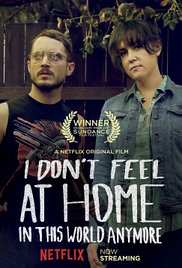 Watch Movie I Don't Feel at Home in This World Anymore