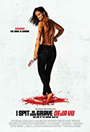 Watch Movie I Spit on Your Grave: Deja Vu