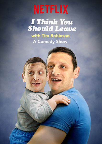 Watch Movie I Think You Should Leave with Tim Robinson - Season 1
