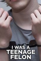 Watch Movie I Was a Teenage Felon - Season 1