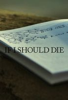 Watch Movie If I Should Die - Season 1