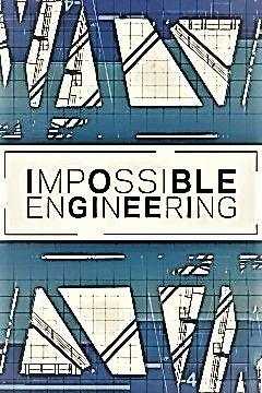 Watch Movie Impossible Engineering - Season 3