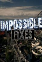 Watch Movie Impossible Fixes - Season 1