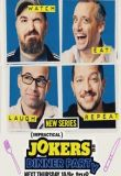 Watch Movie Impractical Jokers: Dinner Party - Season 1