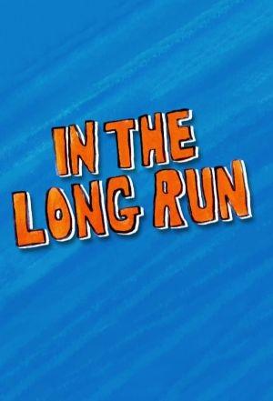 Watch Movie In The Long Run - Season 1