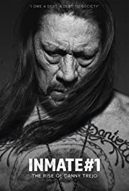 Watch Movie Inmate #1: The Rise of Danny Trejo