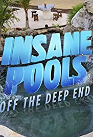 Watch Movie Insane Pools: Off the Deep End - Season 3