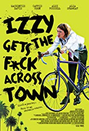 Watch Movie Izzy Gets the Fuck Across Town