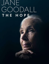 Watch Movie Jane Goodall: The Hope