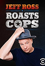 Watch Movie Jeff Ross Roasts Cops