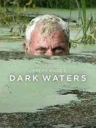 Watch Movie Jeremy Wade's Dark Waters - Season 1