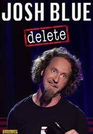 Watch Movie Josh Blue : Delete