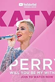 Watch Movie Katy Perry: Will You Be My Witness?