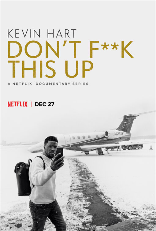 Watch Movie Kevin Hart: Don't F**k This Up - Season 1