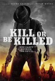 Watch Movie Kill or Be Killed