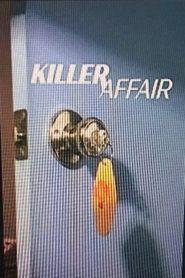 Watch Movie Killer Affair - Season 1