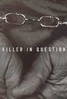 Watch Movie Killer in Question - Season 1