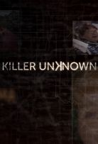 Watch Movie Killer Unknown - Season 1