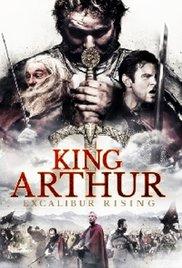 Watch Movie King Arthur: Excalibur Rising