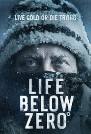 Watch Movie Life Below Zero - Season 7