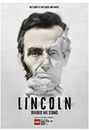 Watch Movie Lincoln: Divided We Stand - Season 1