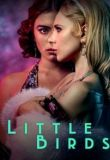 Watch Movie Little Birds - Season 1