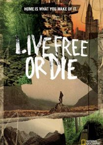 Watch Movie Live Free or Die - Season 3