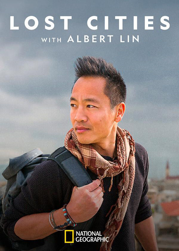 Watch Movie Lost Cities with Albert Lin - Season 1