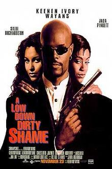 Watch Movie Low Down Dirty Shame