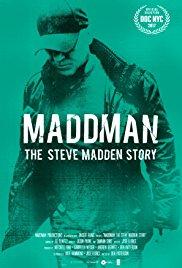 Watch Movie Maddman: The Steve Madden Story