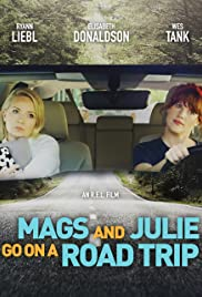Watch Movie Mags and Julie Go on a Road Trip.