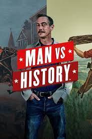 Watch Movie Man vs. History - Seson 1