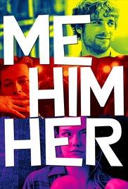Watch Movie Me Him Her