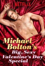 Watch Movie Michael Bolton's Big, Sexy Valentine's Day Special