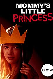 Watch Movie Mommy's Little Princess