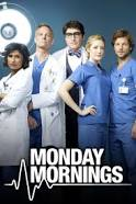 Watch Movie Monday Mornings - Season 1
