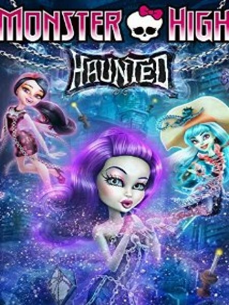 Watch Movie Monster High: Haunted