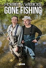 Watch Movie Mortimer & Whitehouse: Gone Fishing - Season 3