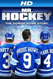 Watch Movie Mr Hockey The Gordie Howe Story