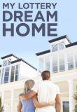 Watch Movie My Lottery Dream Home - Season 4