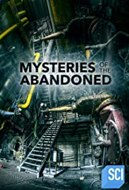 Watch Movie Mysteries of the Abandoned - Season 7