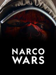 Watch Movie Narco Wars - Season 1