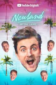 Watch Movie Neuland with Phil Laude - Season 1