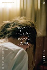 Watch Movie Never Steady, Never Still