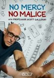Watch Movie No Mercy, No Malice With Professor Scott Galloway - Season 1